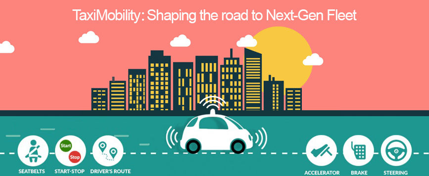 TaxiMobility: Shaping the road to Next-Gen Fleet
