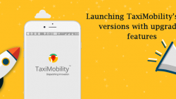 TaxiMobility Is Now Advanced with Enhanced Features