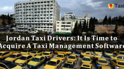 Jordan Taxi Drivers: It Is Time to Acquire A Taxi Management Software